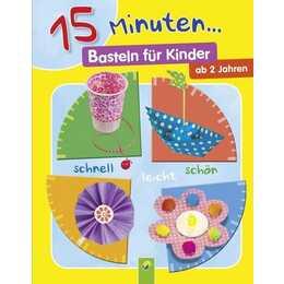 15 Minuten: Basteln für Kinder