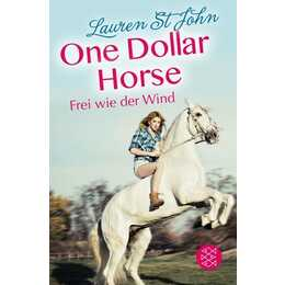 Frei wie der Wind (One Dollar Horse 02)