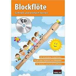 Blockflöte - Schnell und einfach lernen + CD