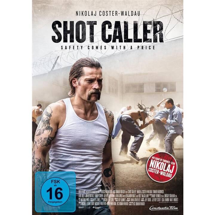 Shot Caller (DE, EN)