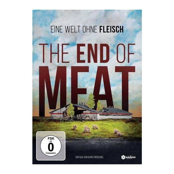 The End of Meat - Eine Welt ohne Fleisch (DE, EN)