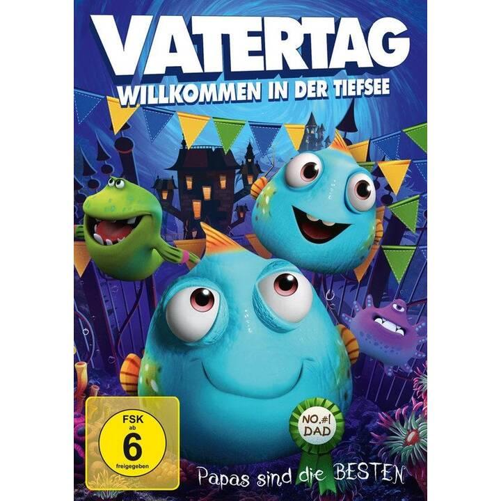 Vatertag - Willkommen in der Tiefsee (DE, EN)
