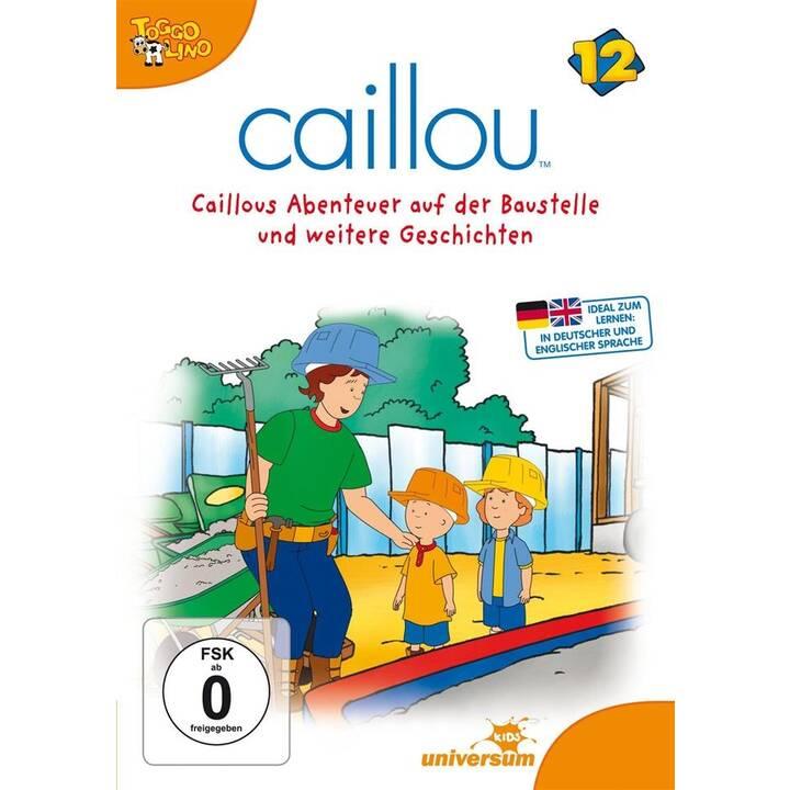 Caillou 12 - Caillou Abenteuer auf der Baustelle (DE, EN)