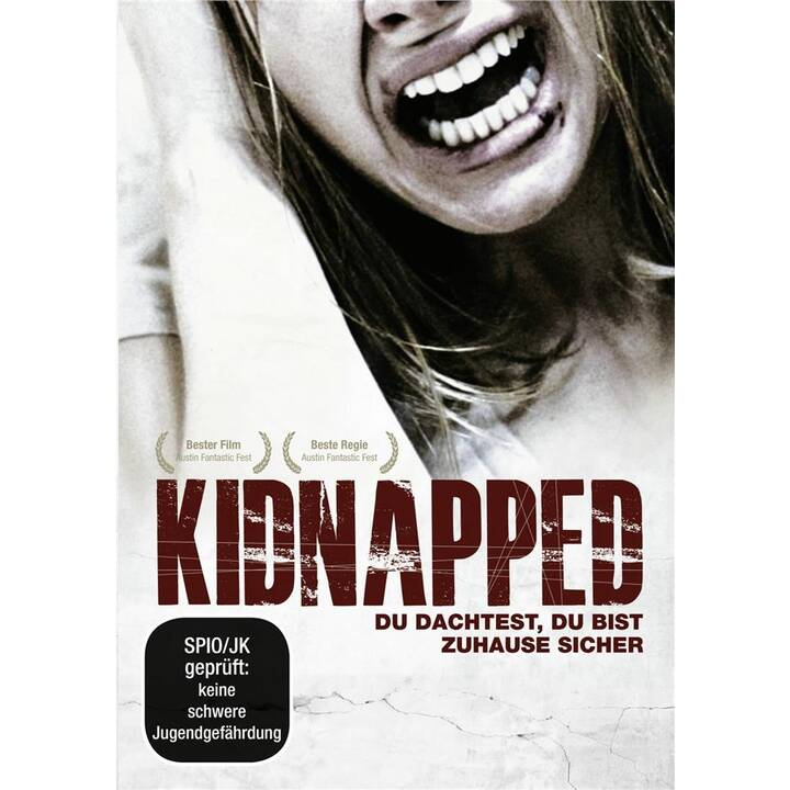Kidnapped - Du dachtest, du bist zuhause sicher (ES, DE)