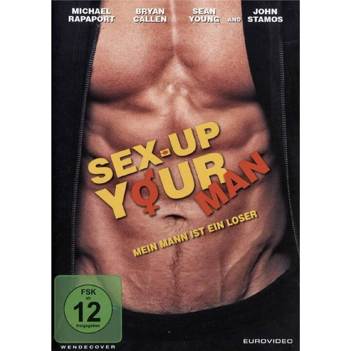 Sex-Up Your Man - Mein Mann ist ein Loser (DE, EN)