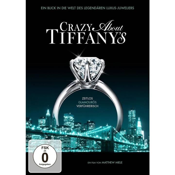 Crazy About Tiffany's (DE, EN)