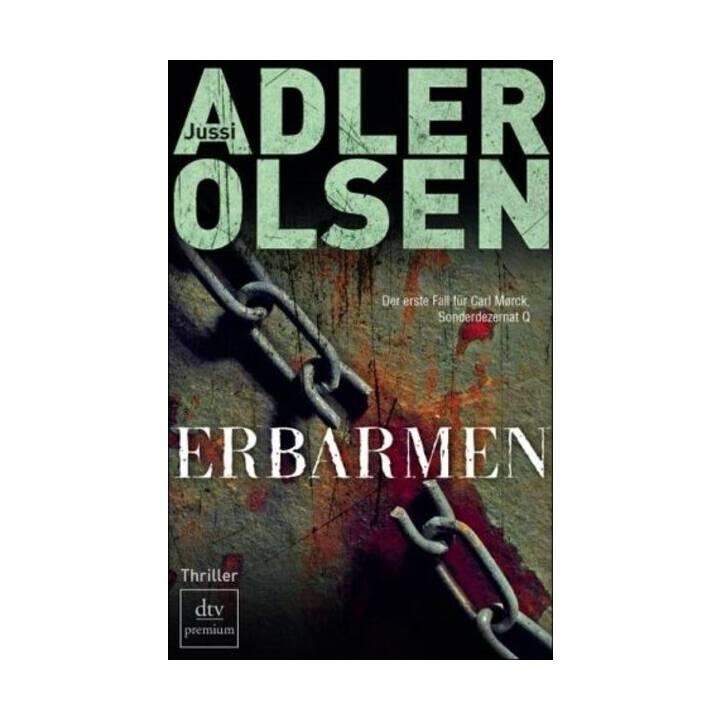 Erbarmen  (Carl Mørck - - Sonderdezernat 1)