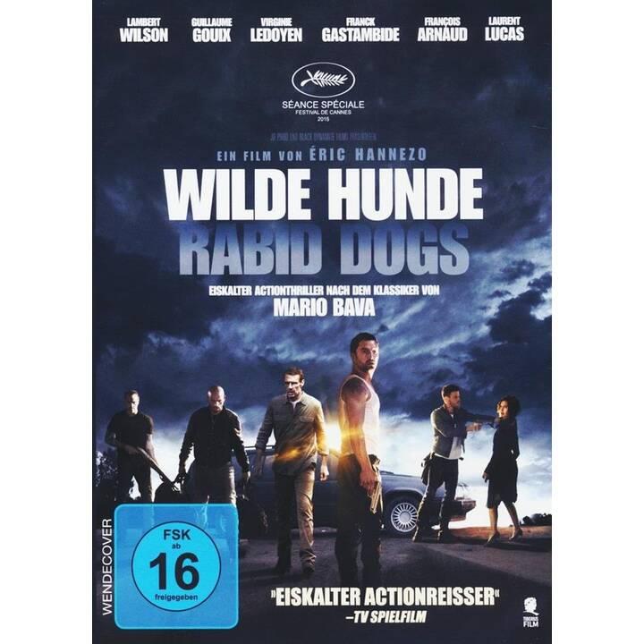 Wilde Hunde - Rabid Dogs (DE, FR)