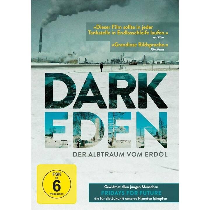 Dark Eden - Der Albtraum vom Erdöl (DE, EN)