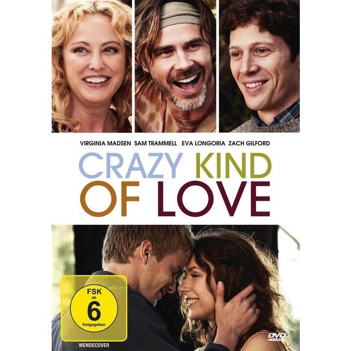 Crazy Kind of Love (DE, EN)