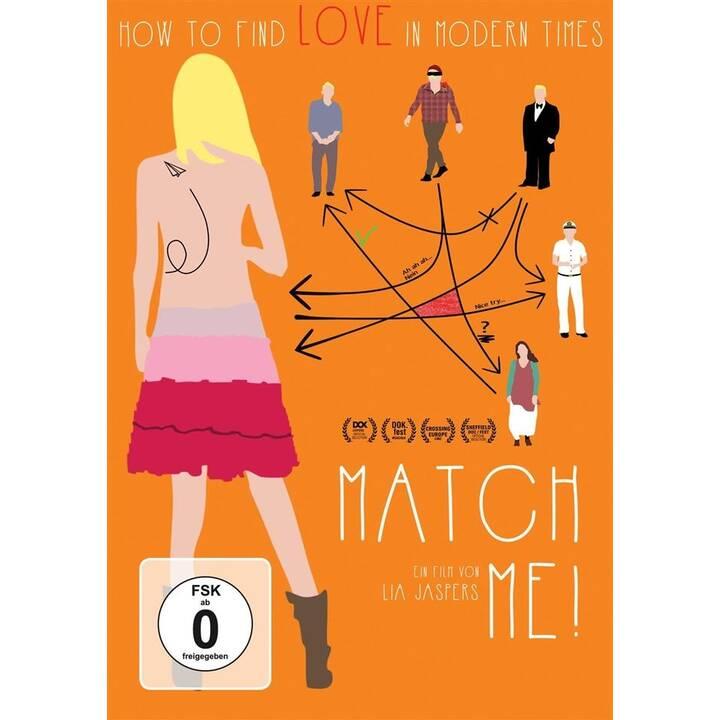 Match me! - How to find love in modern times (DE, EN, FI)
