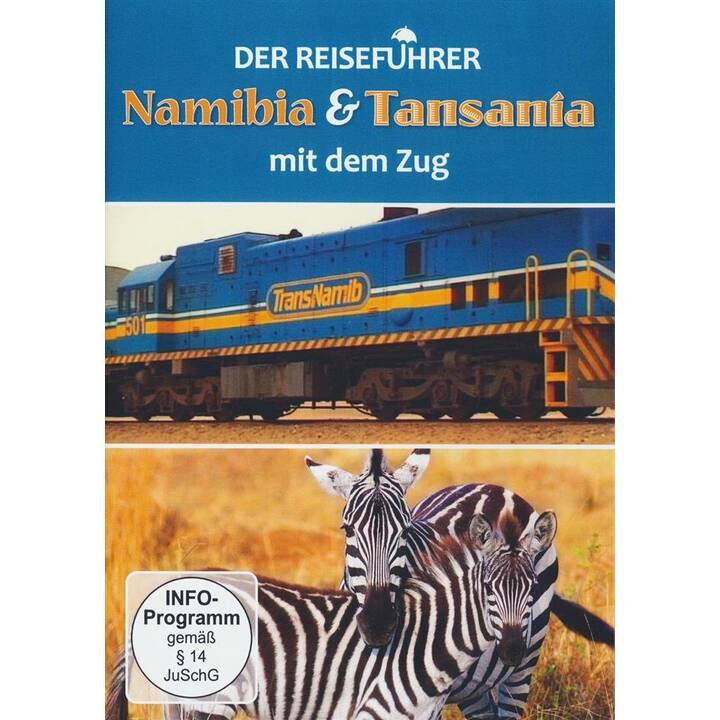 Der Reiseführer - Namibia & Tansania mit dem Zug (DE)