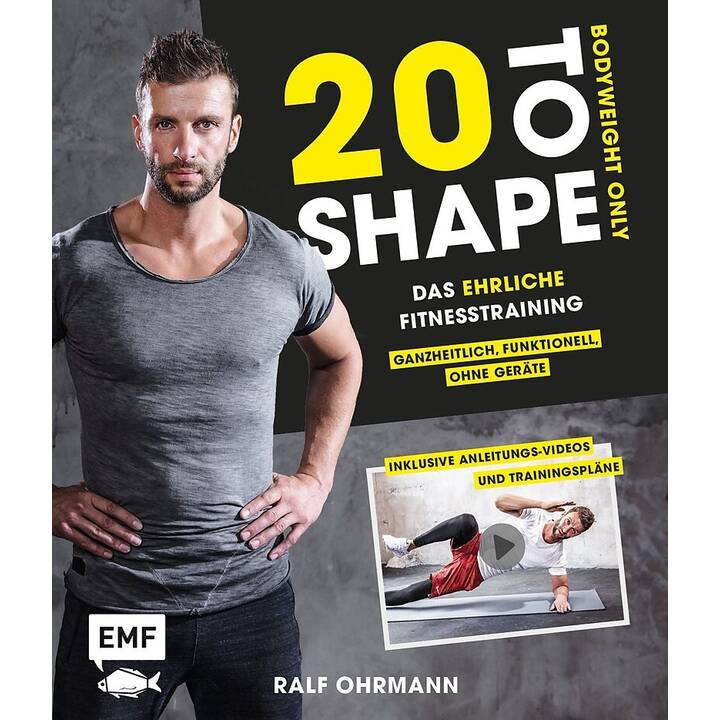 20 to Shape – Bodyweight only: Fit ohne Geräte