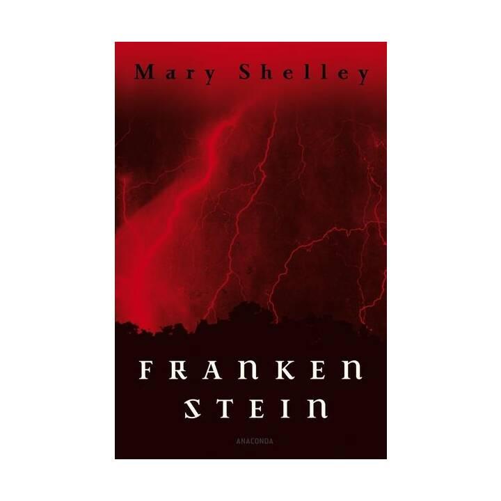 Frankenstein oder Der neue Prometheus