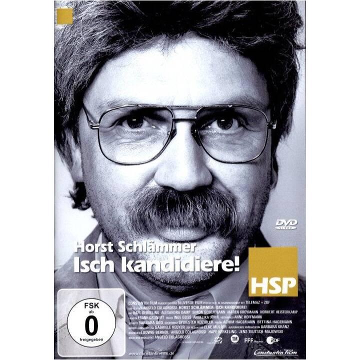 Horst Schlämmer - Isch kandidiere! (DE)