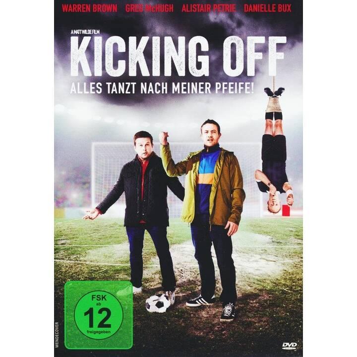 Kicking Off - Alles tanzt nach meiner Pfeife! (DE, EN)
