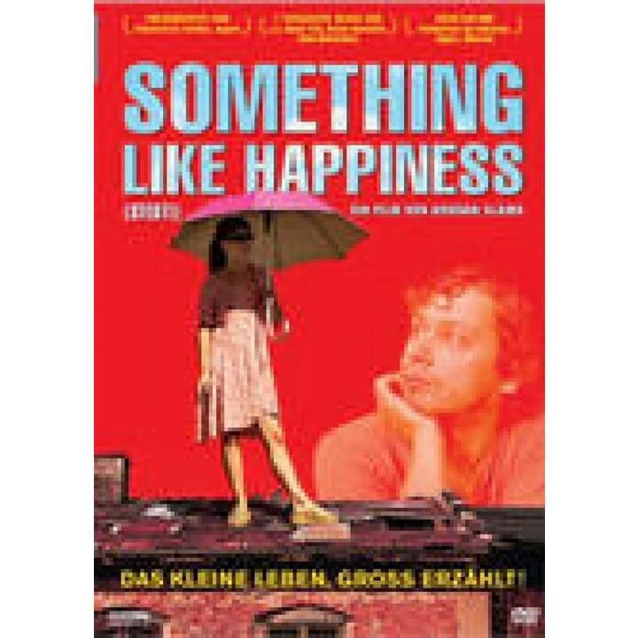 Something like happiness - Stesti (DE)