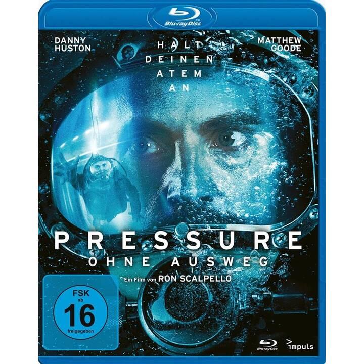 Pressure - Ohne Ausweg (DE, EN)