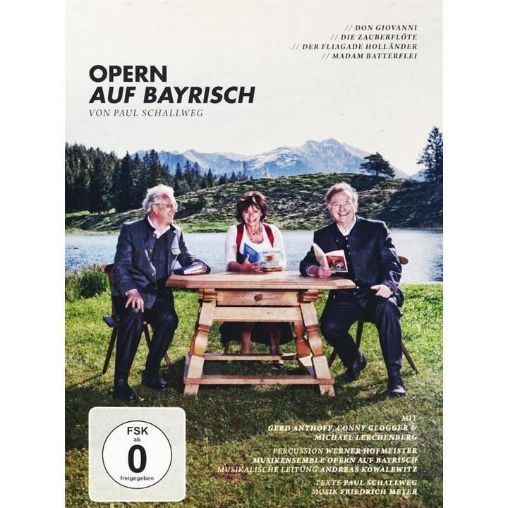 Opern auf Bayrisch (DE)