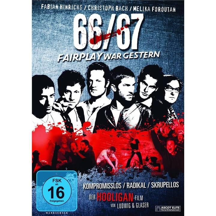 66/67 - Fairplay war gestern (DE)