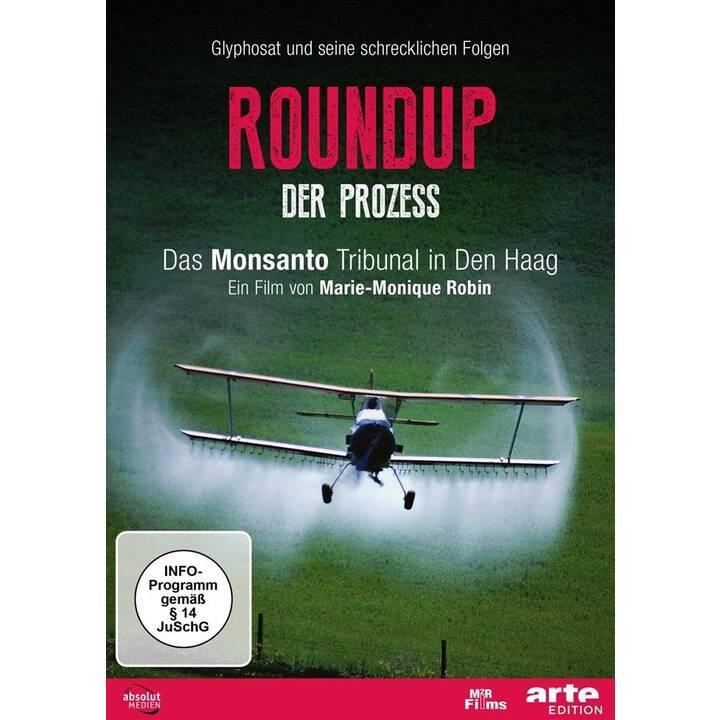 Roundup - Der Prozess (DE)