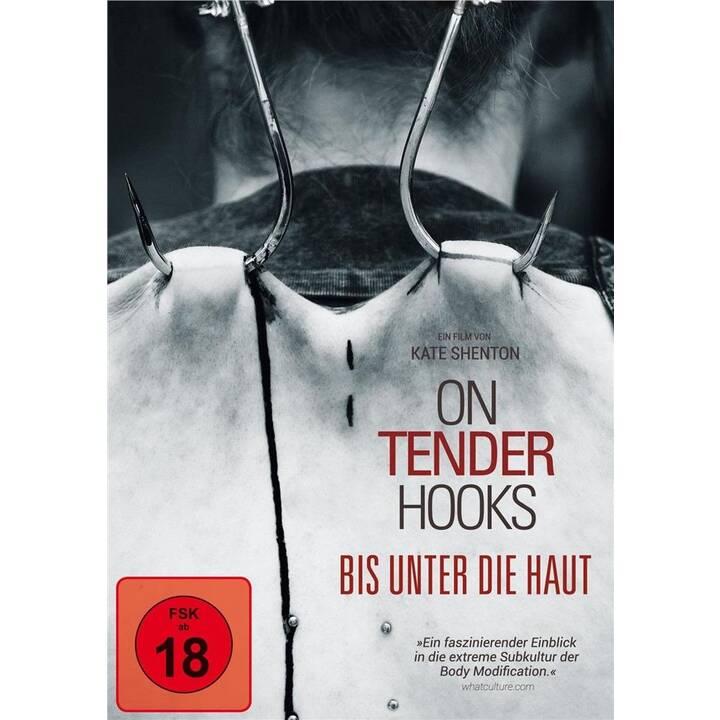 On Tender Hooks - Bis unter die Haut (DE, EN)