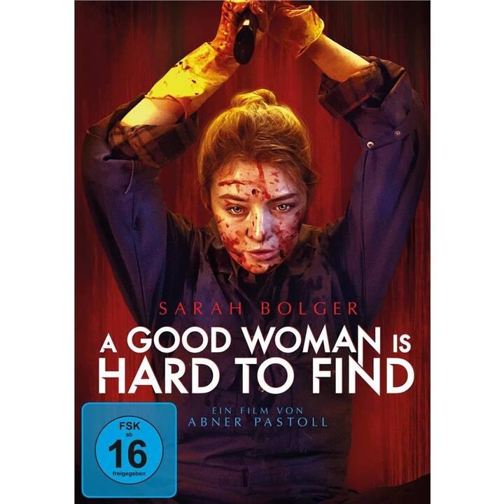 A Good Woman Is Hard to Find (DE, EN)