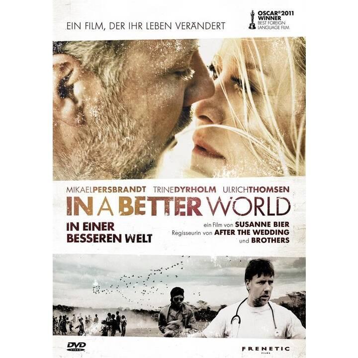 In a better world (DA, DE)