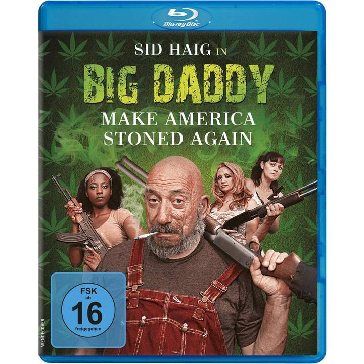 Big Daddy - Make America stoned again (DE, EN)
