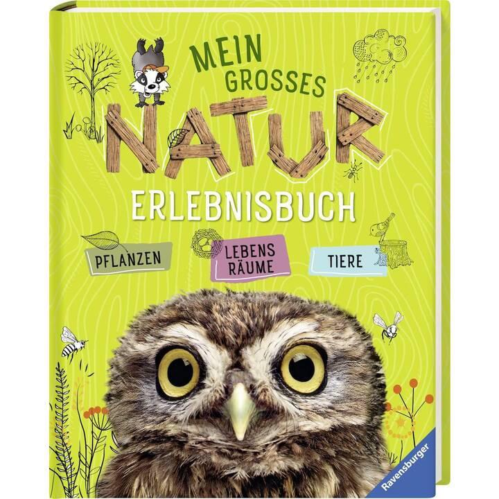 RAVENSBURGER Mein grosses Natur-Erlebnisbuch