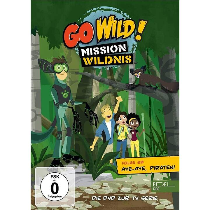 Go Wild! - Mission Wildnis - Folge 28: Aye-Aye,Piraten! (DE)