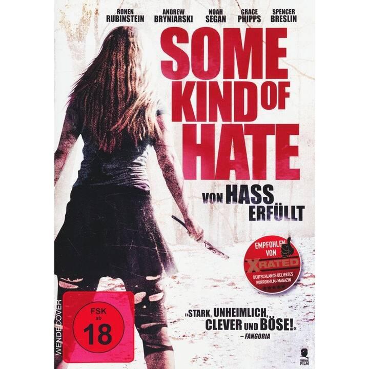 Some Kind of Hate (DE, EN)
