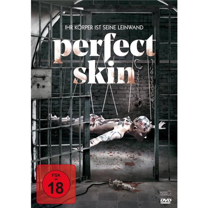 Perfect Skin - Ihr Körper ist seine Leinwand (DE, EN)