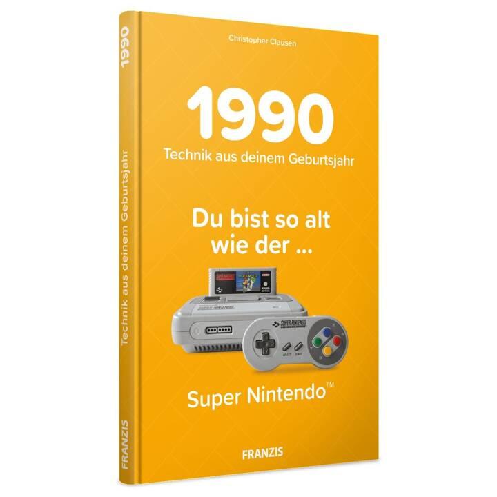 Du bist so alt wie ... Technikwissen für Geburtstagskinder 1990