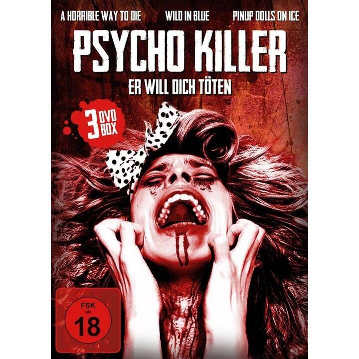 Psycho Killer - Er will dich töten (Wild in Blue, A horrible way to die, Pinup Dolls on Ice) (DE, EN)