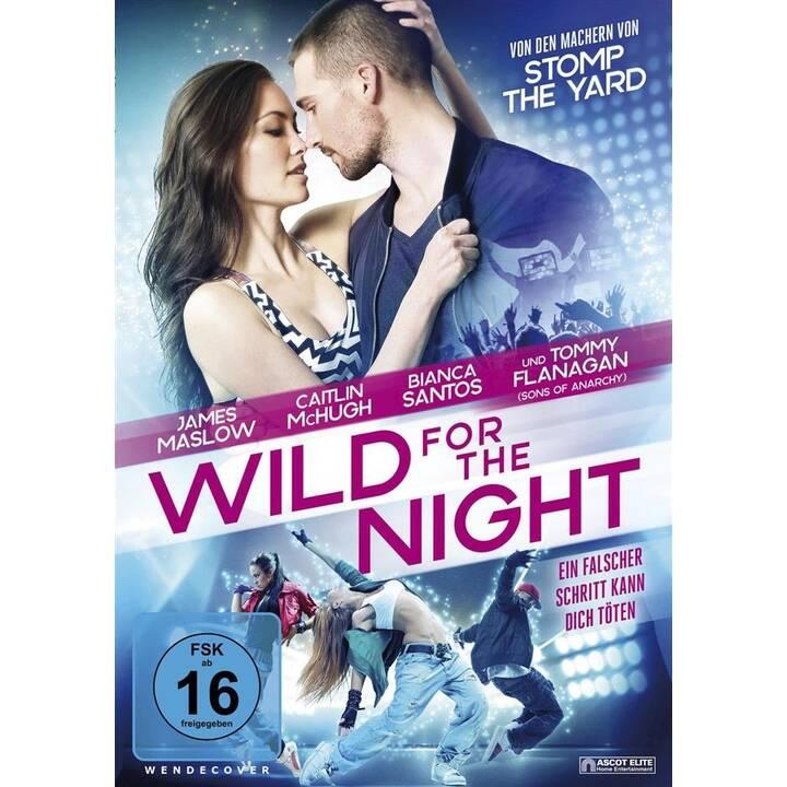 Wild for the Night (DE, EN)