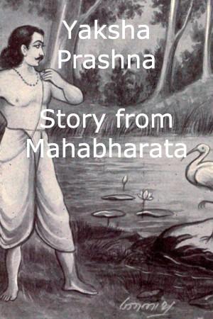 Yaksha Prashnas and their answers