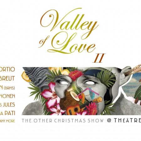 Valley of love II au Théâtre Marni