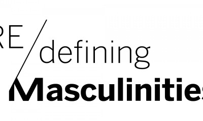 RE/defining Masculinities