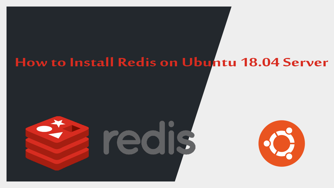 How to Install Redis on Ubuntu 18.04 Server