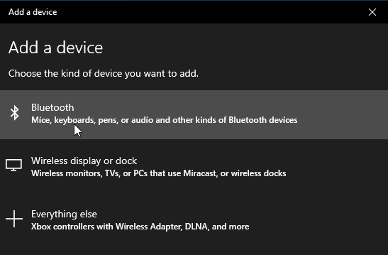 Click on Add Bluetooth or other device and then select Bluetooth as the kind of the device you want to add.
