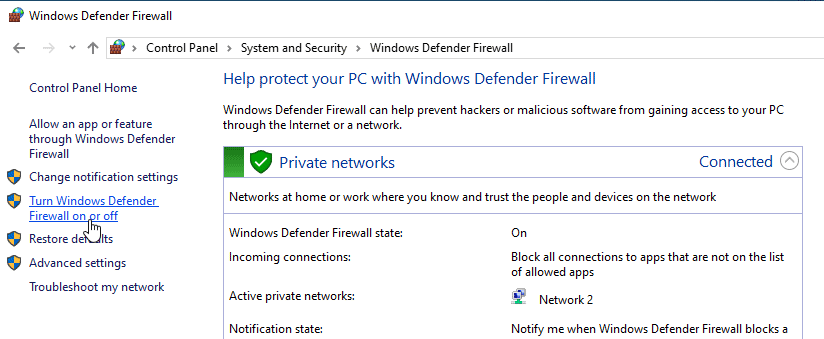 Select Turn Windows Defender Firewall on or Off from the left navigation menu