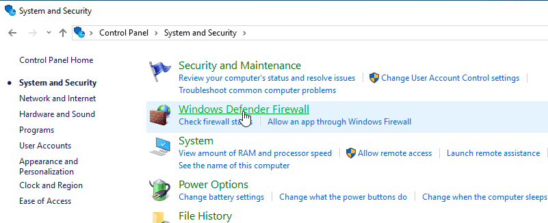 Open the Control Panel , then go to System and Security > Windows Defender Firewall.