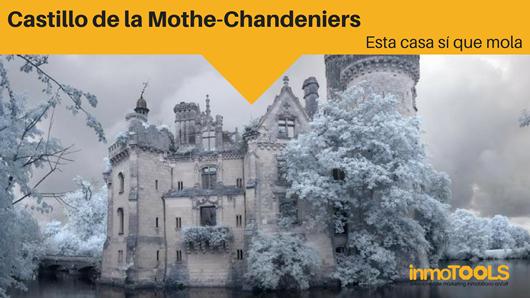Esta casa sí que mola: El castillo de la Mothe-Chandeniers