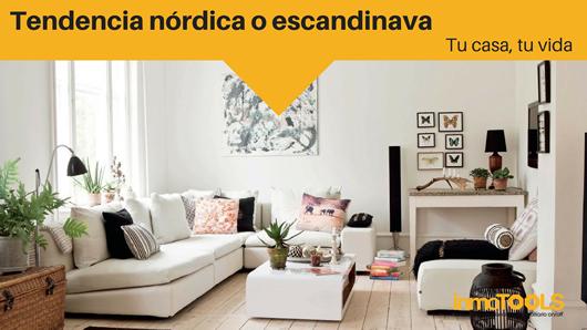 Tu casa, tu vida: Estilo Nórdico o Escandinavo