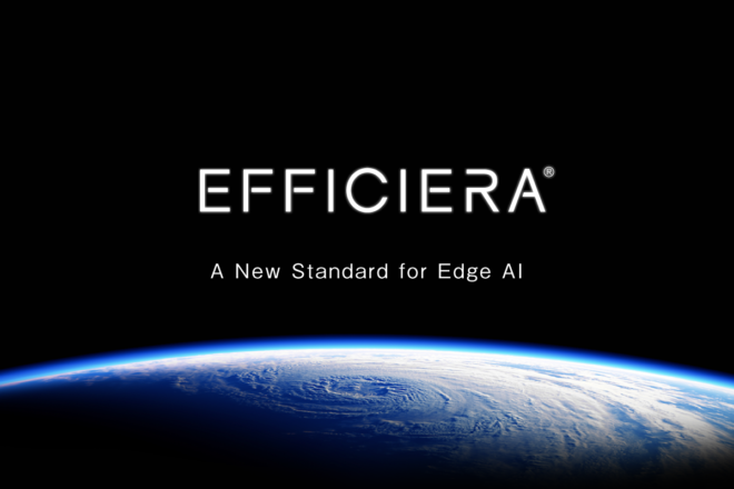 【Press Release】Official Commercial Launch of Efficiera Ultra-Low Power AI Inference Accelerator IP Core