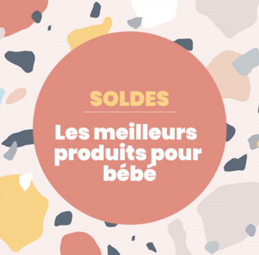 [SOLDES]🔥 : Les meilleures produits pour bébésoldes bébé