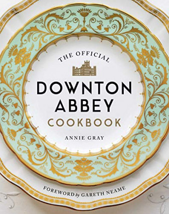 La cuisine de Downton Abbey, les recettes officielles pour cuisiner comme Mme Patmore