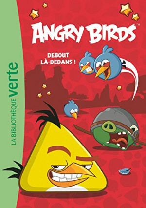 Angry Birds tome 2 : Debout là-dedans !