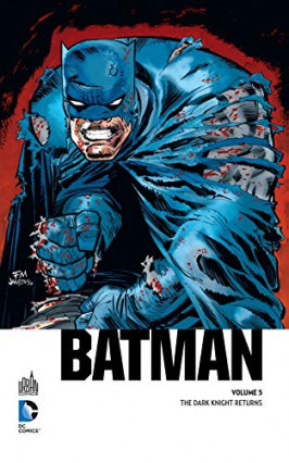 Batman : The Dark Knight Returns de Frank Miller